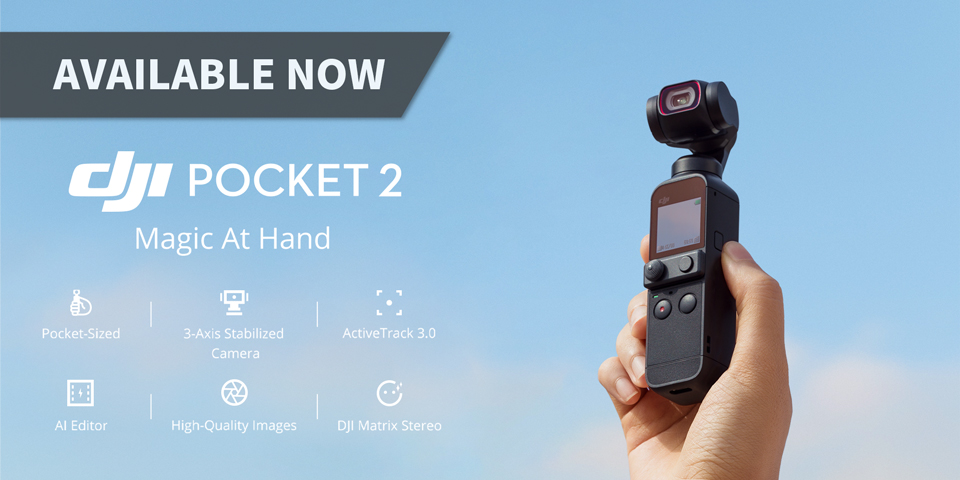 New DJI Pocket 2 available now