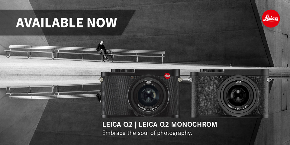 Leica Q2 and Q2 monochrom available now