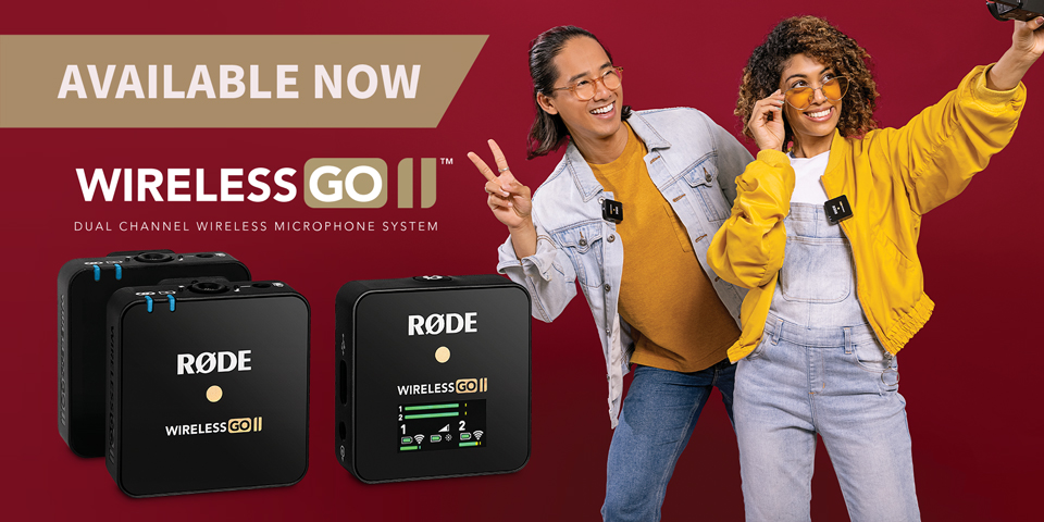 Rode Wireless GO II Available Now