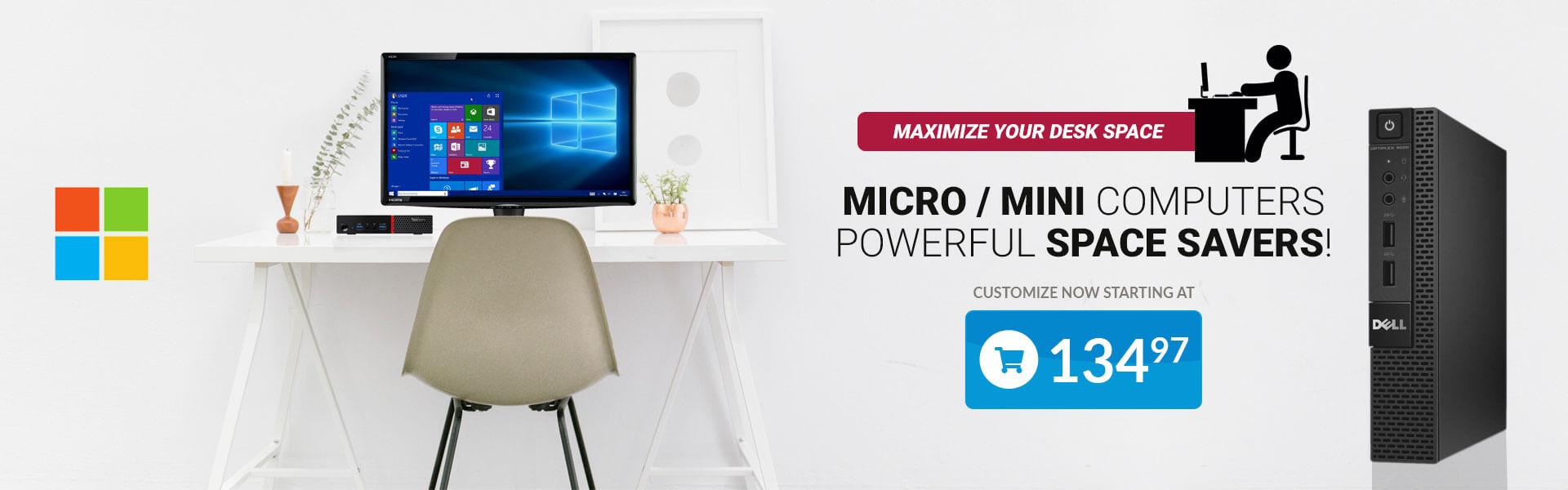 Customize Powerful Space Saving PCs!