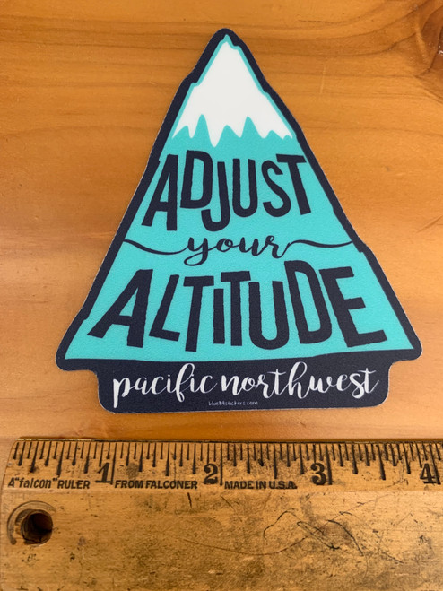 Adjust your Altitude Pacific Northwest Mountains Vinyl Sticker Decal
