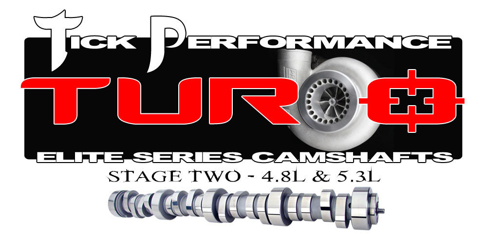 Tick Performance Turbo Stage 2 Camshaft for 4 8L & 5 3L Engines
