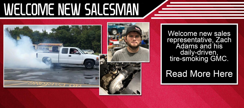Welcome New Salesman, Zach Adams