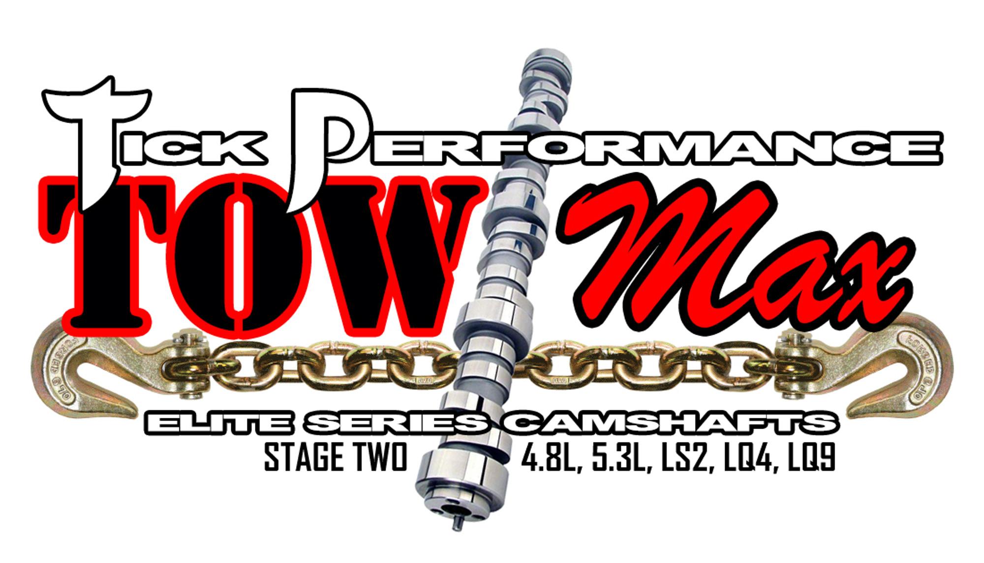 Tick Performance towMAX Stage 2 Camshaft for 4 8L, 5 3L, LS2, LQ4 & LQ9  Engines