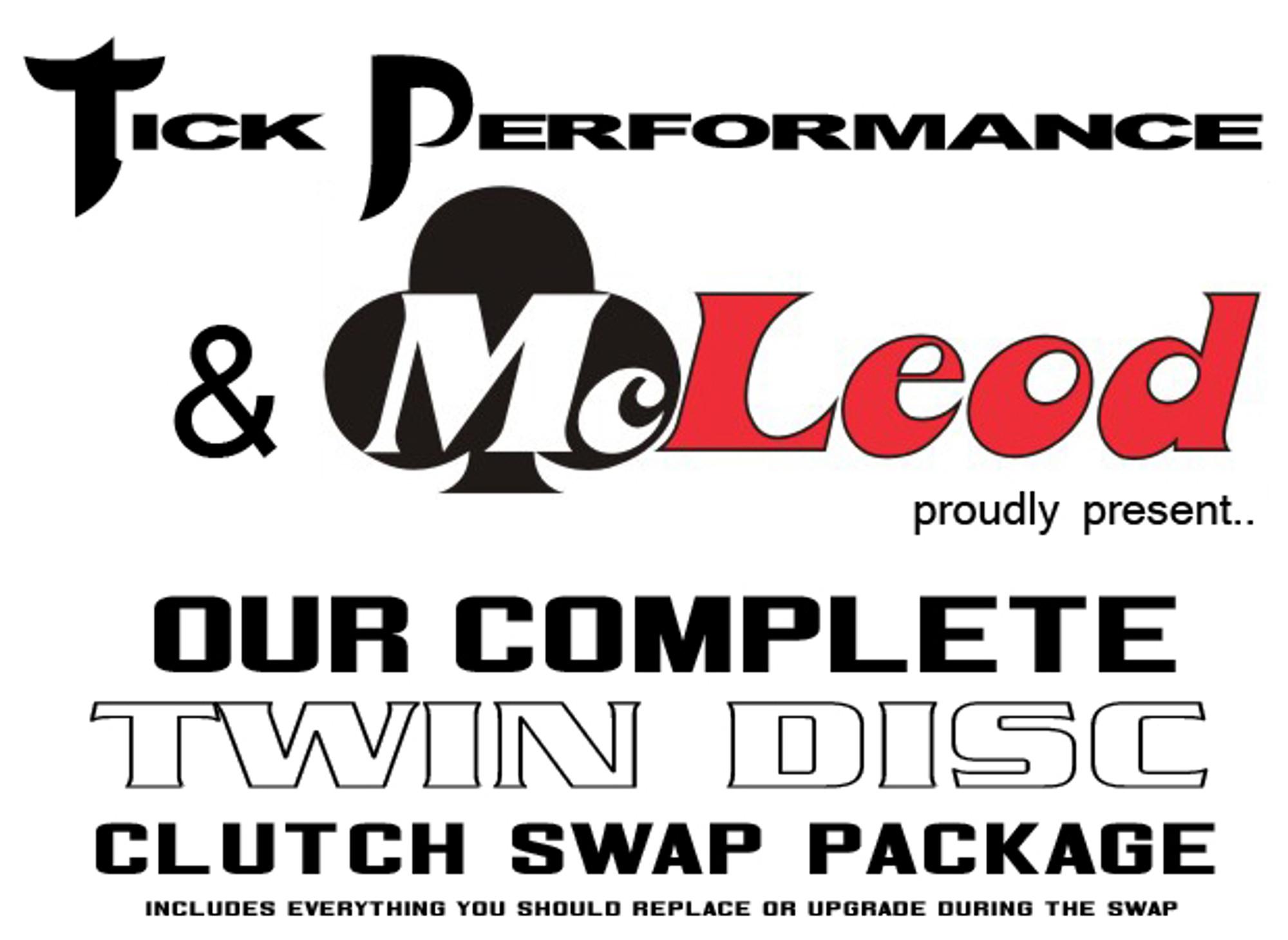 Tick & McLeod Complete Twin Disc Clutch Swap Package (97-04 Corvette & Z06)