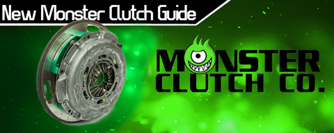 New Monster Clutch Line Up Guide