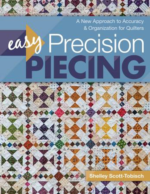 Easy Precision Piecing Book