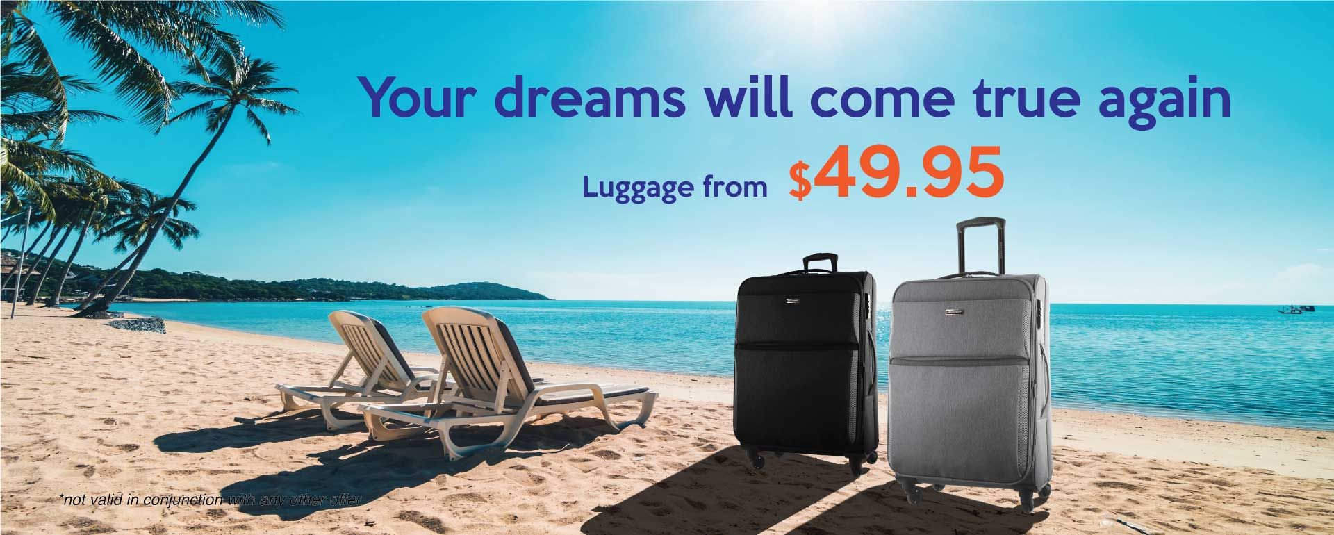 luggage-promo-your-dreams-will-come-true-banner.jpg