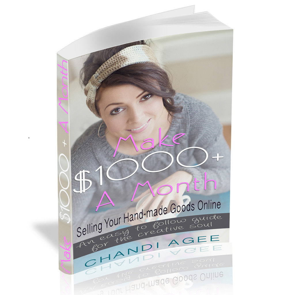 E-Book - How to Make $1000 a Month Selling Your Hand-Made Goods Online