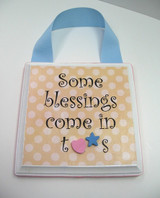 Some Blessings Come in Twos Wall Plaque