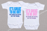 We were running out of womb twin shirt set