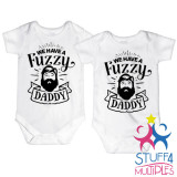 We Have A Fuzzy Daddy Twin Shirt Set