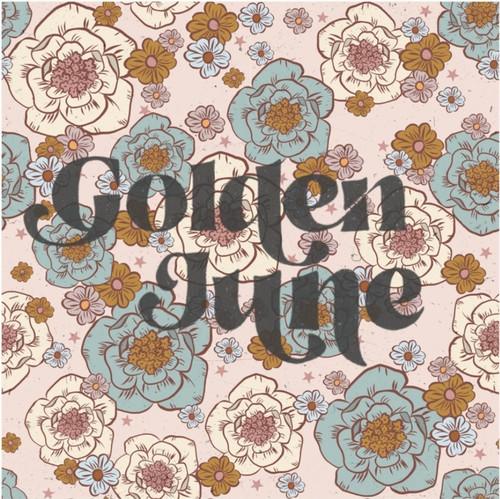 Golden June Dreaming Cool!