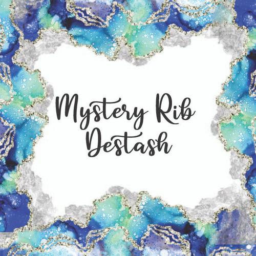 Mystery rib destash Yard
