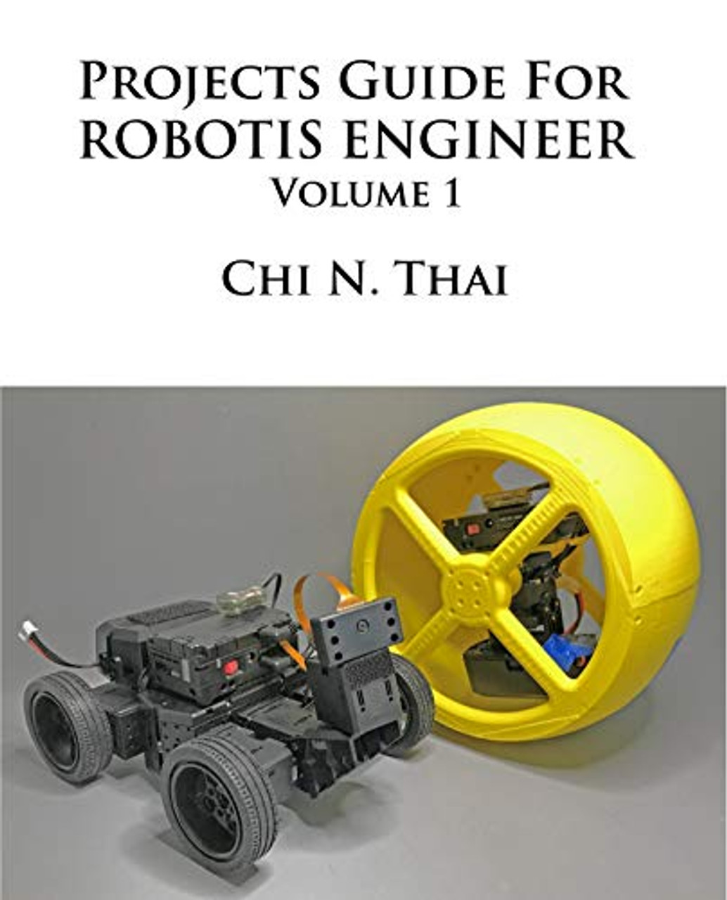 Projects Guide for ROBOTIS Engineer: Volume 1