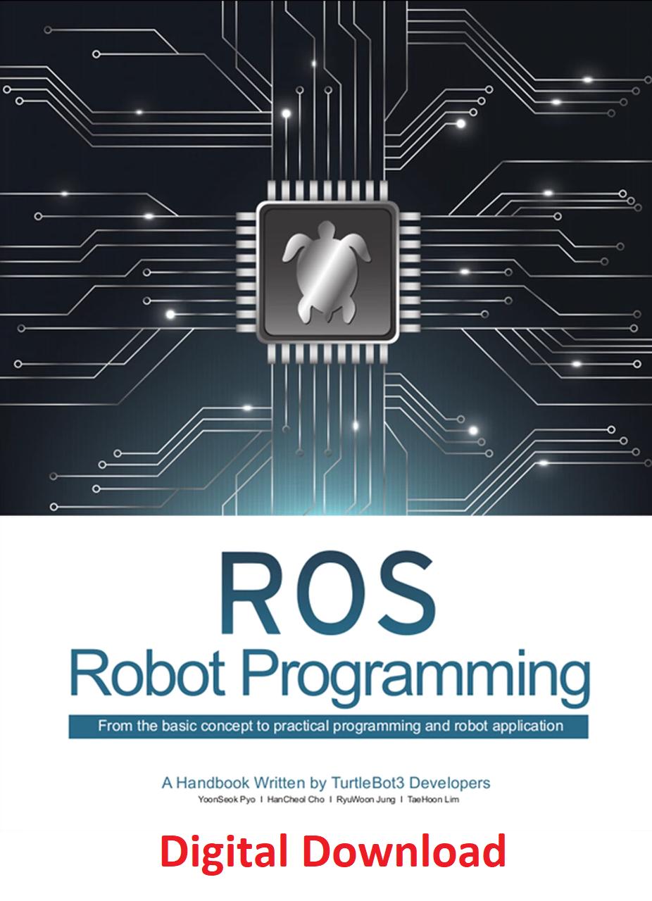 ROS Robot Programming Book (Digital Copy)