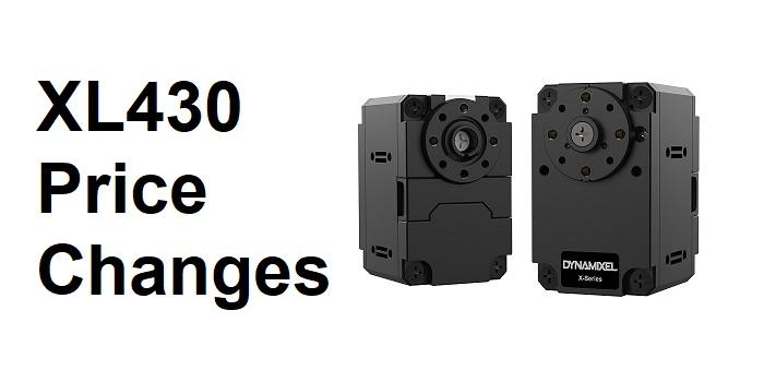 XL430 Price Change & X-Series Accessories
