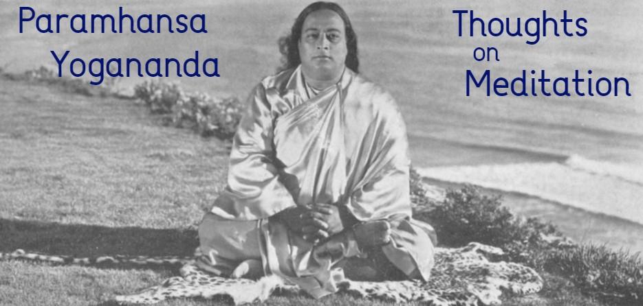 Yogananda on meditation
