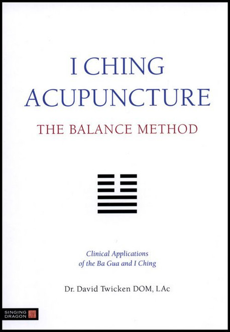 iching acupuncture the balance method