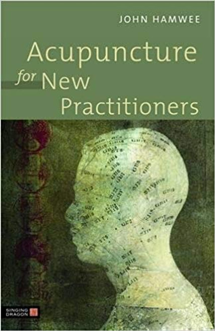 Acupuncture for New Practitioners