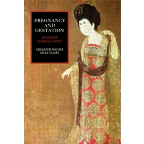 Pregnancy and Gestastion by Elisabeth Rochat de la Valle