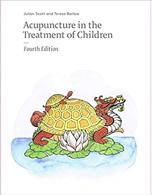 acupuncture in the treatment of children 4th edition