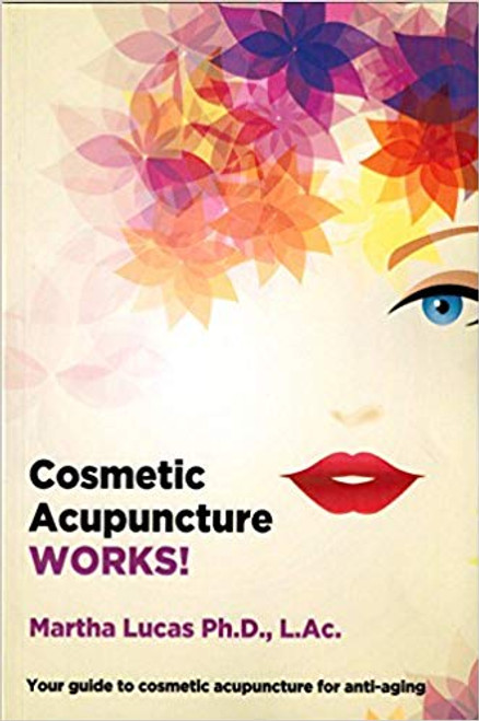 cosmetic acupuncture works by martha lucas