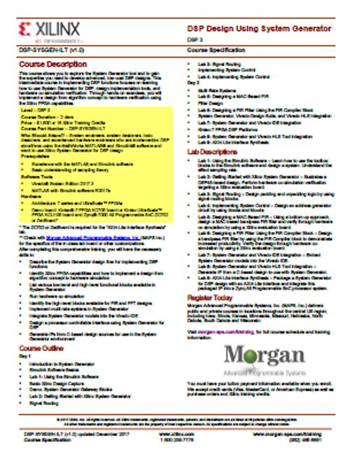 Please see https://morgan-aps.com/trainingpdf/DSP-SYSGEN.pdf for a complete course description.