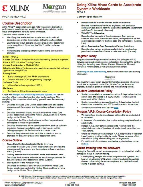 Please see https://morgan-aps.com/trainingpdf/FPGA-ALVEO.pdf for a complete course description.