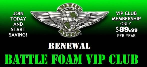 2019 Battle Foam VIP Club Renewal