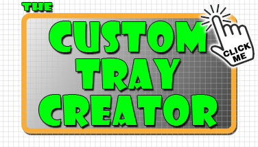 Custom Tray Creator