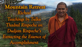 (DIG AUDIO) Mountain Retreat (2015) - Teachings by Tulku Thadral Rinpoche
