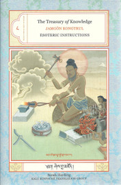 The Treasury of Knowledge: Book Eight, Part Four Esoteric Instructions by Jamgon Kongtrul Lodro Taye, translated by Sarah Harding