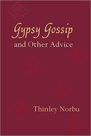 Gypsy Gossip & Other Advice
