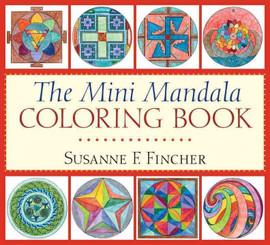 The Mini Mandala Coloring Book by Susanne F. Fincher