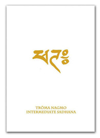 Troma Nagmo: Intermediate Sadhana, Sun of Wisdom (Book 4)