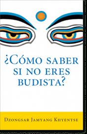 ¿Comó Saber Si No Eres Budista?