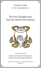 The Four Thoughts That Turn the Mind From Samsara