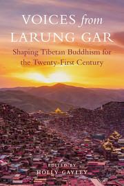 Voices of Larun Gar