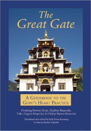 The Great Gate: A Guidebook to the Guru's Heart Practice translated and edited by Erik Pema Kunsang and Marcia Binder Schmidt