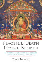 Peaceful Death, Joyful Rebirth (Includes Audio CD)