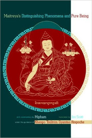 Maitreya's Distinguishing Phenomena and Pure Being translated by Jim Scott