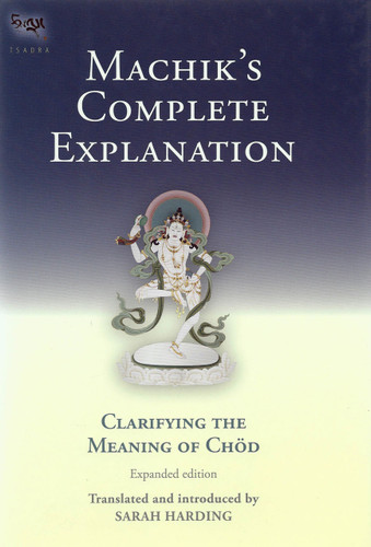 Machik's Complete Explanation (Expanded Edition)