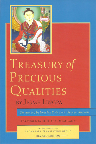 Treasury of Precious Qualities: Book One Sutra Teachings by Longchen Yeshe Dorje, Kangyur Rinpoche, Jigme Lingpa, translated by Padmakara Translation Group