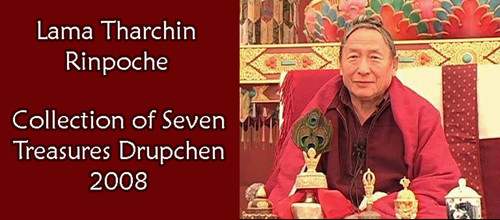 (DIG AUDIO) Drupchen (2008) - Teachings by Lama Tharchin Rinpoche