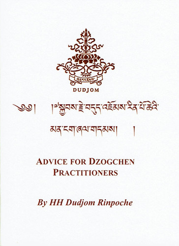 Advice for Dzogchen Practitioners