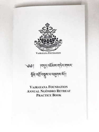 Vajrayana Foundation Annual Ngondro Retreat Practice Book