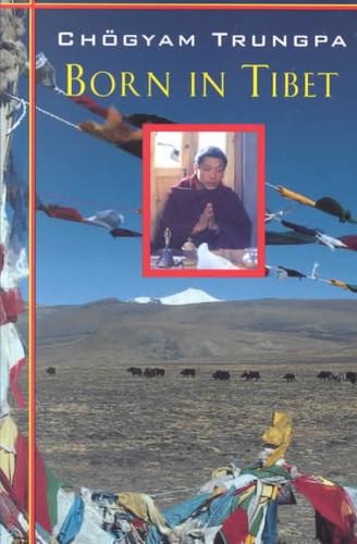 Born in Tibet by Chogyam Trungpa