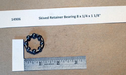 Skived Retainer Bearing 8 x 1/4 x 1 1/8""