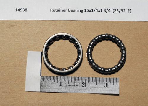 """Retainer Bearing 15x1/4x1 3/4""""(25/32""""?)"""